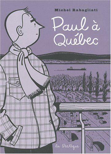 Paul à Québec - Rabagliati. Une série de bandes dessinées dans laquelle l'auteur jette un regard à la fois affectueux et critique sur le Québec de la Révolution tranquille. Plus de 250 000 exemplaires vendus à travers le monde !