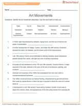 Art Movements Matching Activity -- This matching activity describes 15 art movements: Art Deco, Surrealism, Impressionism, Baroque, Abstract Expressionism, Op Art, Realism, Expressionism, Dada, Beaux Arts, Classicism, Rococo, Cubism, Neo-impressionism, and Constructivism.