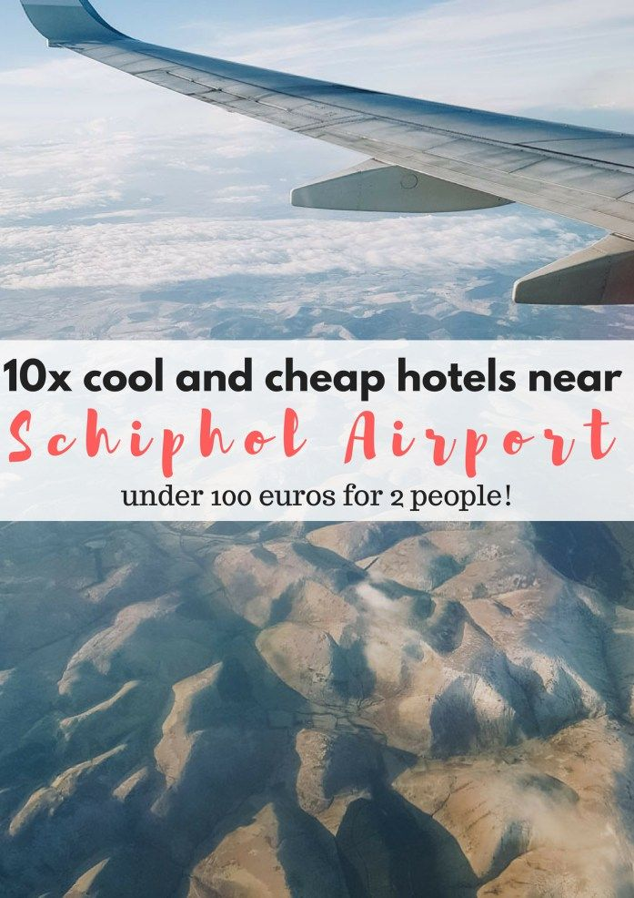 10x cool and cheap hotels near Schiphol