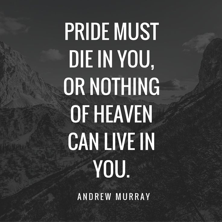 19 best quotes andrew murray images on pinterest christian quote pride must die in you or nothing of heaven can live in thecheapjerseys Choice Image