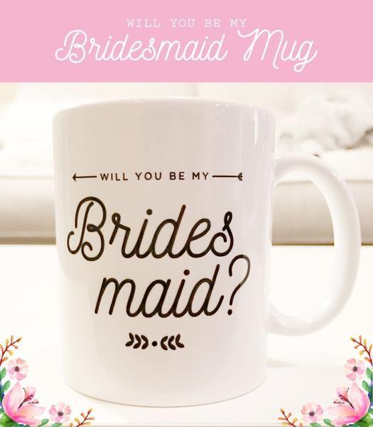 Will You Be My Bridesmaid Mug - PrettyRobes.com