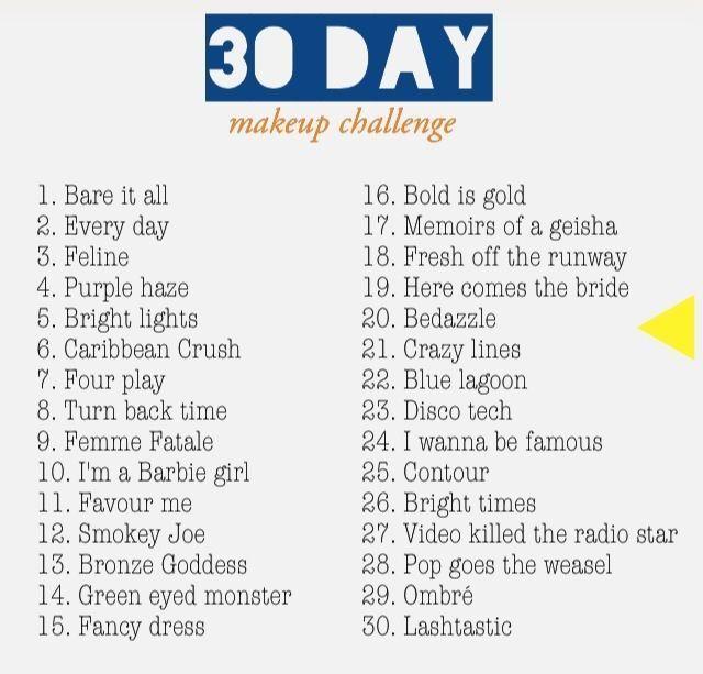 30 Day Makeup Challenge List Challenge Makeup New Makeup Challenges Challenges Day Makeup