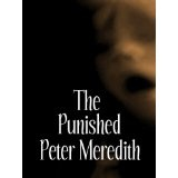 The Punished (Kindle Edition)By Peter Meredith