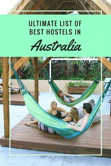 Ultimate List of The Best Backpackers Hostels in Australia @TourismAus