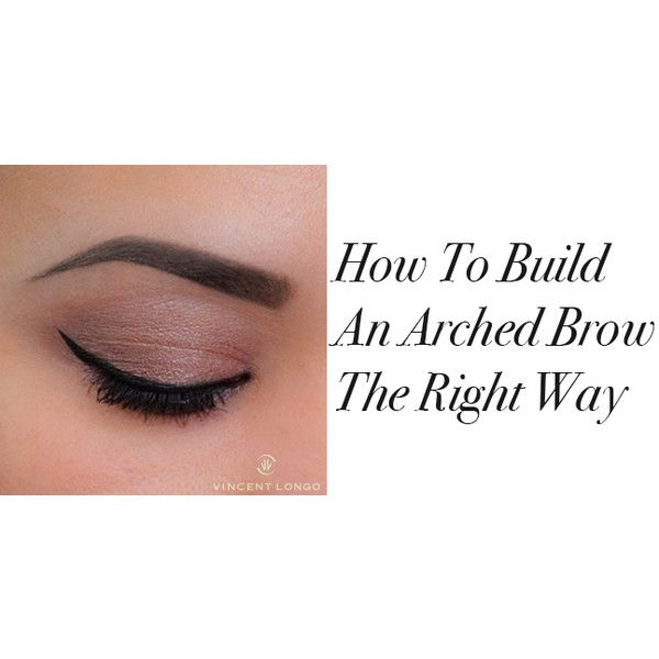 How To Build An Arched Brow The Right Way ❤ liked on Polyvore featuring beauty products, makeup, eye makeup, eyebrow makeup, eyebrow cosmetics, brow makeup and eye brow makeup