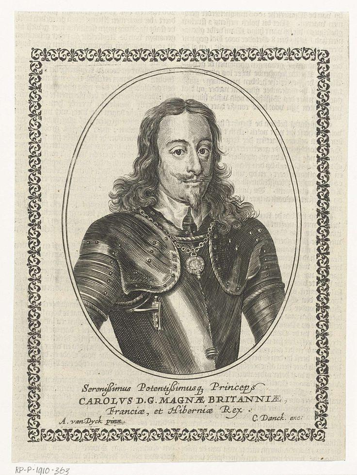 Cornelis Danckerts (I) | Portret van Karel I, koning van Engeland, Cornelis Danckerts (I), 1613 - 1656 | Portret van Karel I Koning van Engeland, borststuk gekleed in harnas in ovaal kader. Met tekst in boekdruk op verso.