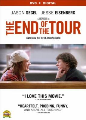 The end of the tour [videorecording] / an A24 release ; Kilburn Media ; Anonymous Content ; Modern Man Films ; screenplay by Donald Margulies ; producer, James Dahl, Matt DeRoss, David Kanter, Mark C. Manuel, Ted O'Neal ; director, James Ponsoldt.