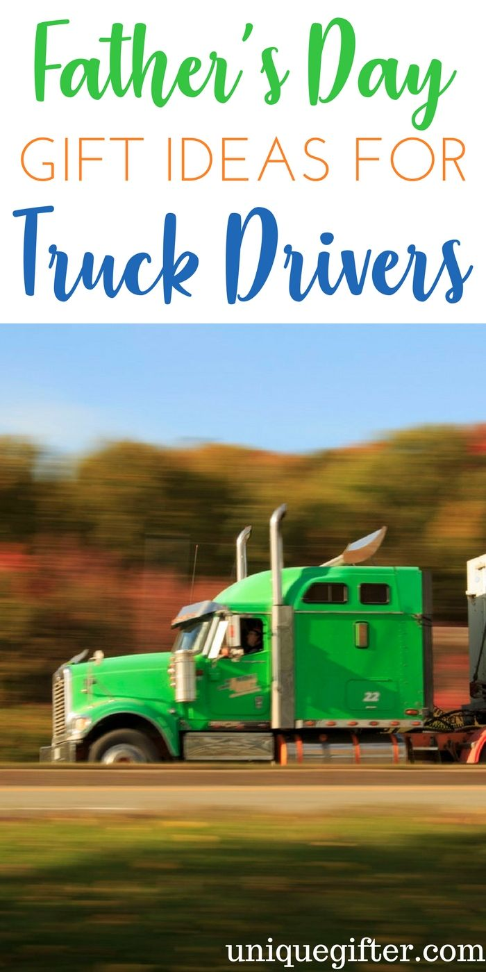 Father\'s Day Gifts for Truck Drivers | Gift Ideas | Pinterest ...