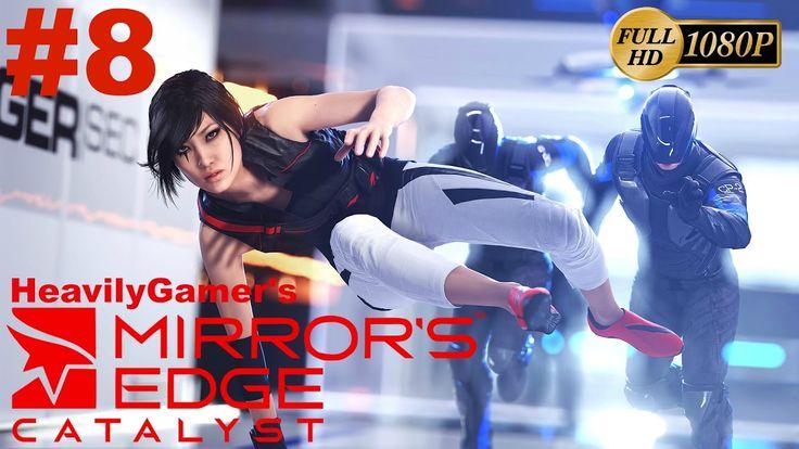 Mirror's Edge Catalyst Gameplay Walkthrough (PC) Part 8:Tickets Please/T...