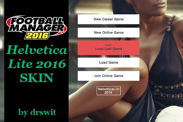 Football Manager 2016 Skin HelveticaLite – A Light Skin with Instant Result Button