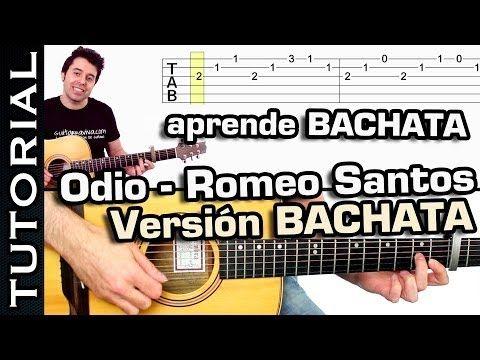 ▶ Tocar guitarra Bachata ODIO de Romeo Santos tutorial completo y cover - YouTube