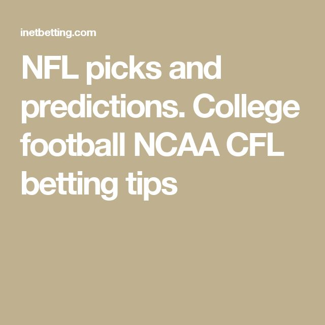 cfl football games today ncaa football betting tips