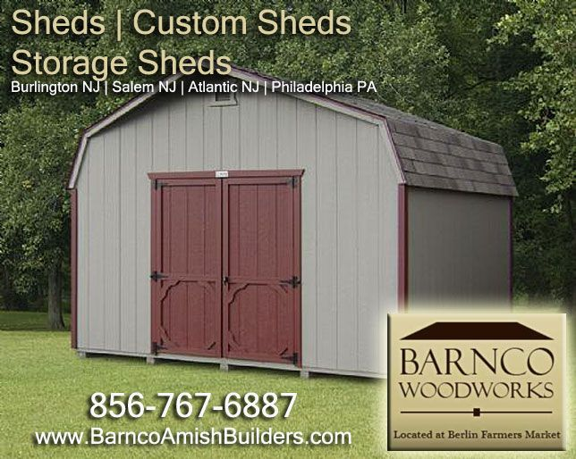 barnco woodworks located in berlin nj specializes in custom sheds or storage sheds for your home or barn custom sheds barn sheds and more - Garden Sheds Northern Virginia