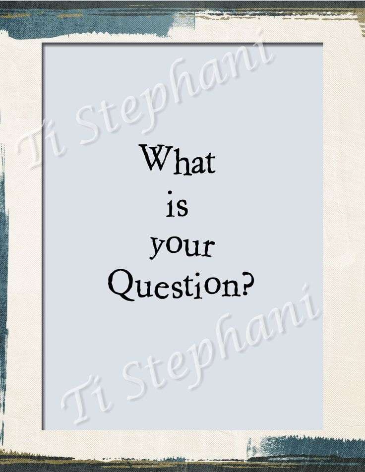 What is your Question? Wall Art, INSTANT DOWNLOAD, Motivations, Printable, Office Art, Digital Art, Special Gift Items by TiStephani on Etsy