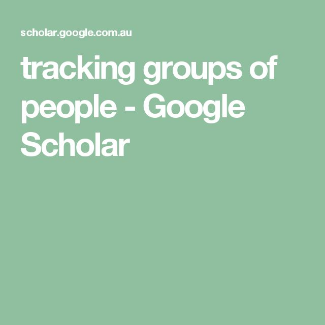 tracking groups of people - Google Scholar