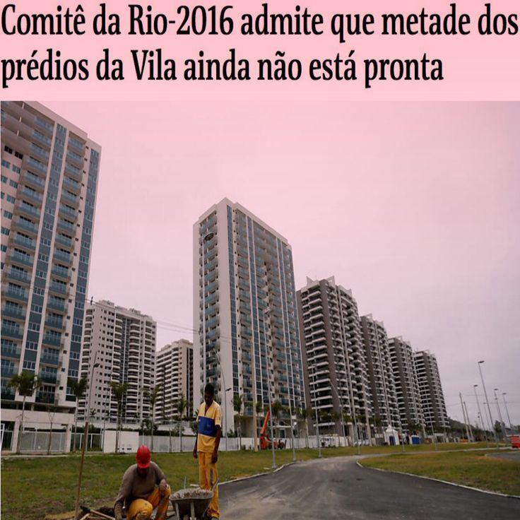 Metade dos prédios da Vila Olímpica não está pronta [Folha de São Paulo] ➤ http://www1.folha.uol.com.br/esporte/olimpiada-no-rio/2016/07/1795335-comite-da-rio-2016-admite-que-metade-dos-predios-da-vila-ainda-esta-inacabada.shtml ②⓪①⑥ ⓪⑦ ②⑥ #RiodeJaneiro