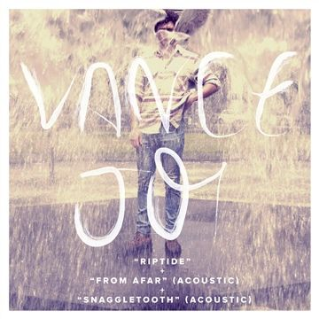 "Vance Joy: Vance Joy's ""Riptide"" and More"