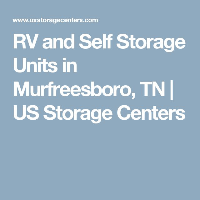 RV and Self Storage Units in Murfreesboro, TN | US Storage Centers