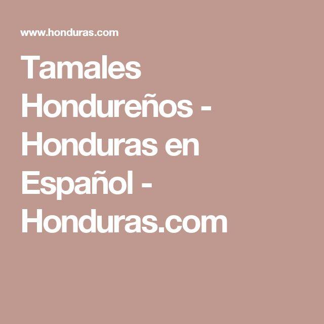Tamales Hondureños - Honduras en Español - Honduras.com