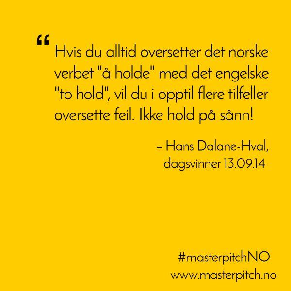 #dagenspitch 13.september fra Hans Dalane-Hval http://masterpitch.no/archives/2599