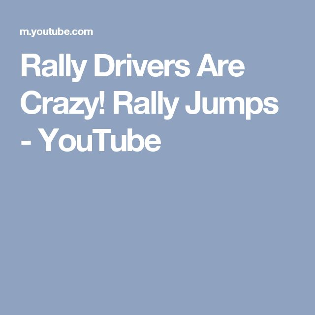 Rally Drivers Are Crazy! Rally Jumps - YouTube