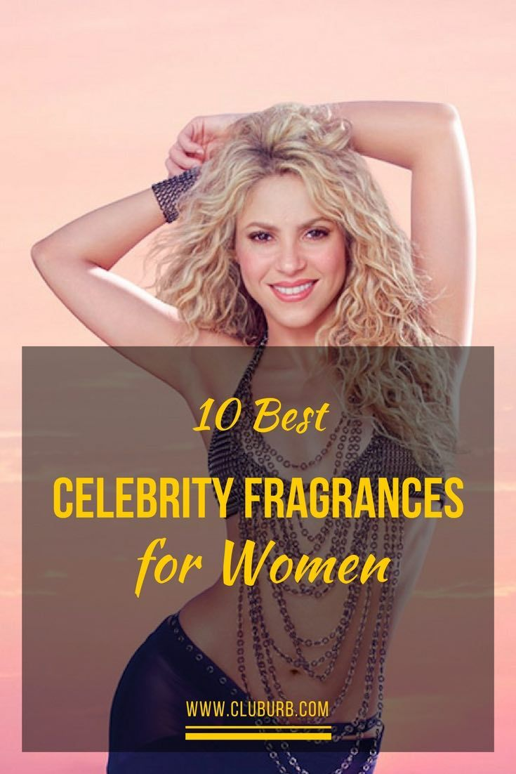 10 Best Celebrity Fragrances for Women - Here are the hottest selling celebrity perfumes that are also Best Smelling.
