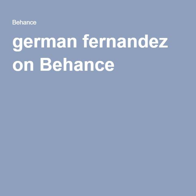 german fernandez on Behance