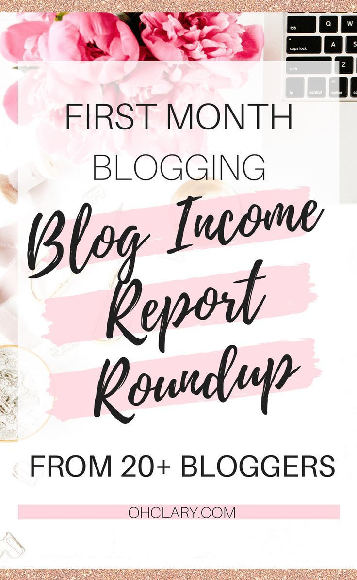 First Month Blog Income Report Roundup from 20+ Bloggers – Clary|Crafts+IKEA Hacks+Keto