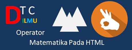 Membuat Operator Matematika HTML | Pusat Ilmu Secara Detil