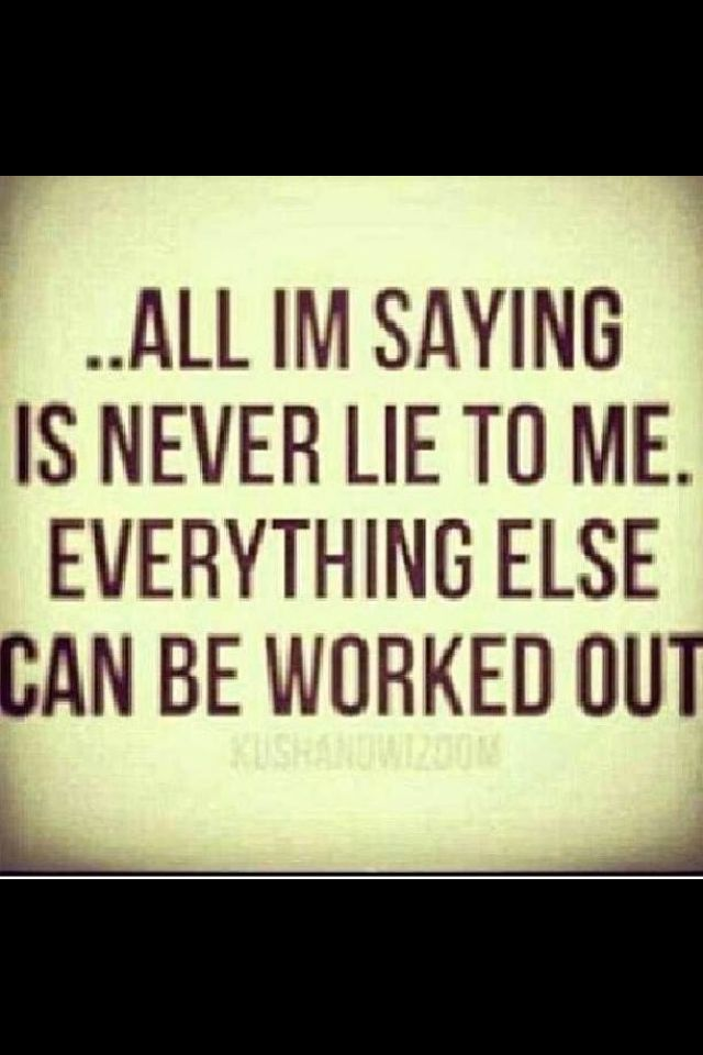 dont lie to me quotes quotesgram