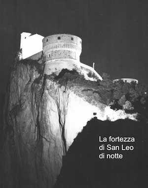 """La fortezza di San Leo dove Cagliostro fu imprigionato dopo l'ingiusta condanna comminatagli dal Tribunale dell'Inquisizione di Roma. Leggi tutto su """"Cagliostro"""", e-book su mnamon.it e librerie on-line."""
