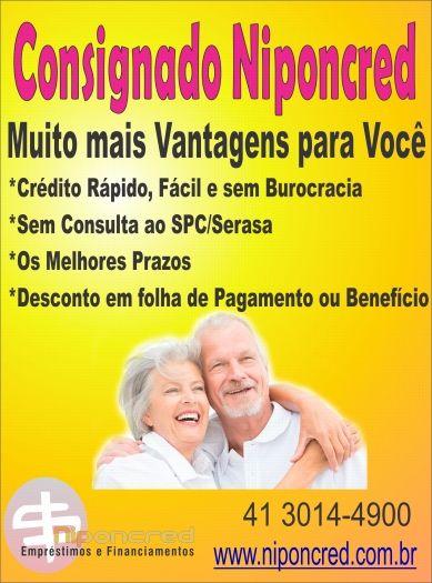 Empréstimo Consignado em Curitiba é Niponcred, Condições imbatíveis ,As Melhores taxas do mercado, Aposentados e Pensionistas do INSS , Servidores Públicos,