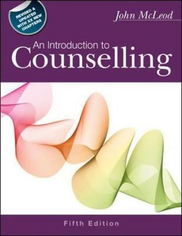 An Introduction to Counselling by John McLeod. This bestseller provides a comprehensive introduction to the theory and practice of counselling and psychotherapy. This new edition has been thoroughly updated with new research, examples from practice and case studies. An extended introduction is used to explain the new 4-part structure and help readers to track key themes across each section of the book.