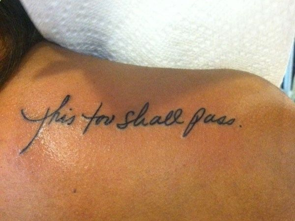 Shoulder Quote Tattoo this is where i want mine