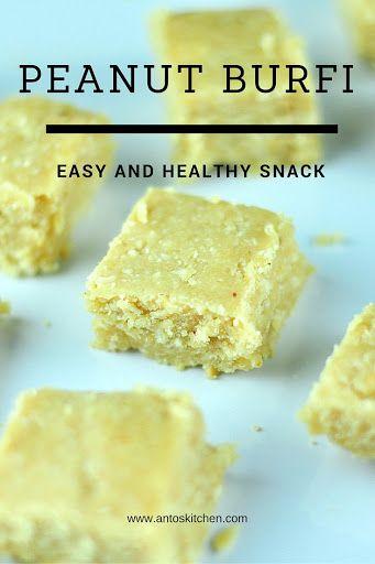 Peanut burfi - Easy and healthy snack. #antoskitchen #healthy #snack