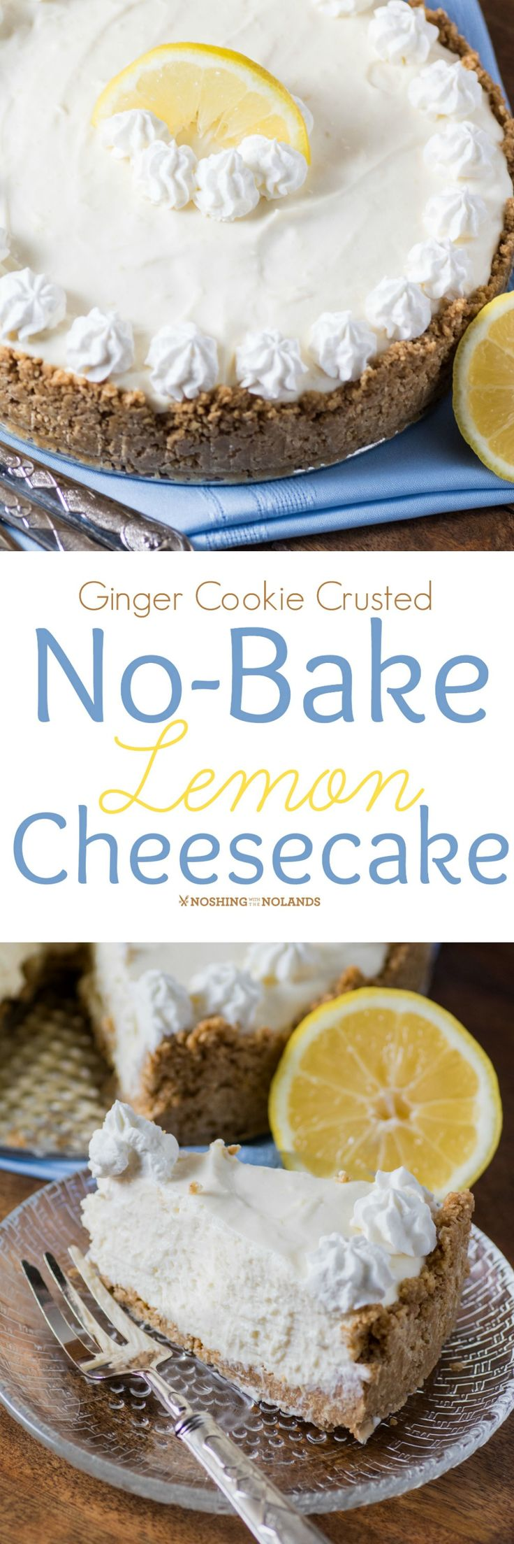 Ginger Cookie Crusted No-Bake Lemon Cheesecake by Noshing With The Nolands is such an easy dessert to make you won't want to bake a cheesecake again!
