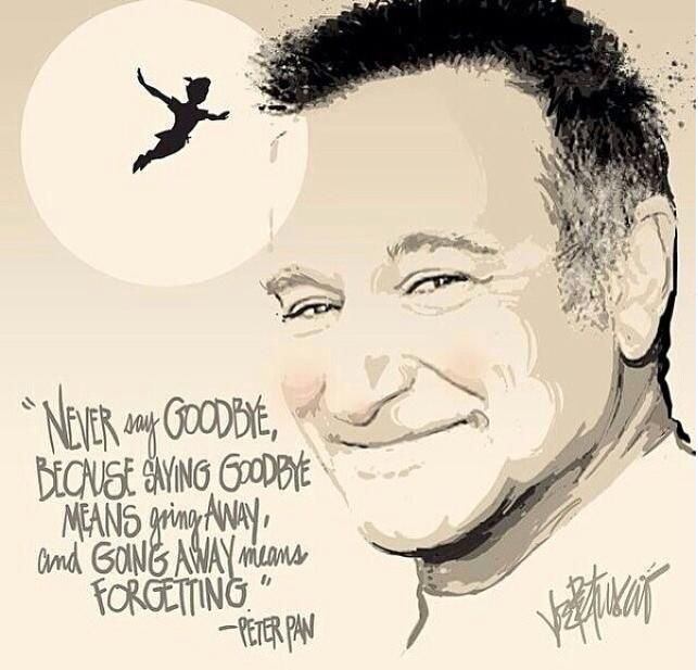 Never say goodbye, because saying goodbye means going away, and going away means forgetting.. Peter Pan