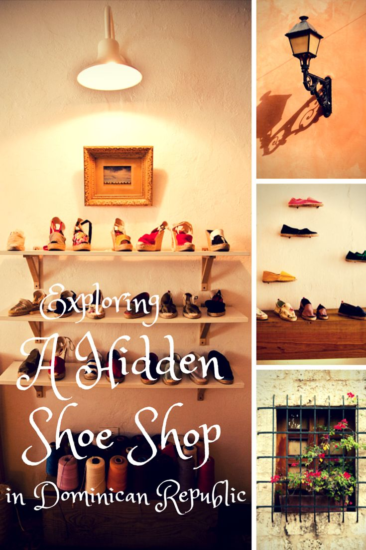 I got to explore this cute little shoe shop in Santo Domingo, Dominican Republic. A must-do while shopping the streets and the markets in the Colonial Zone / Colonial City.