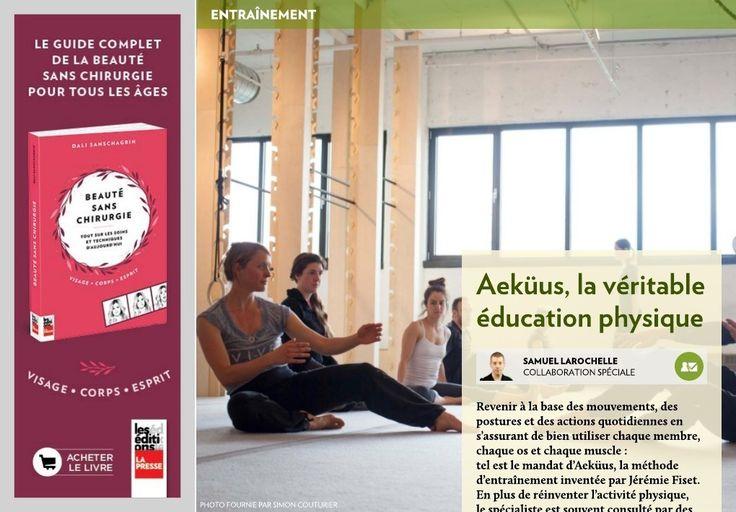 Aeküus, la véritable éducation physique - La Presse+