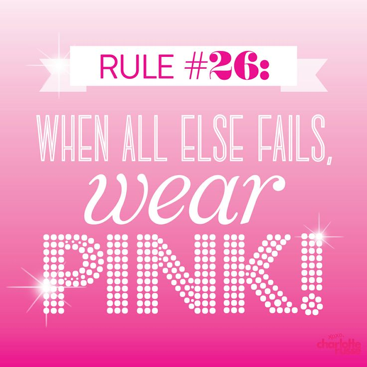 When all else fails, wear PINK!