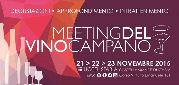 Meeting del Vino Campano. La terza edizione all'Hotel Stabia, dal 21 al 23