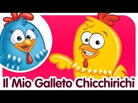 Il Mio Galletto Chicchirichì Canzoni Per Bambini E Bimbi