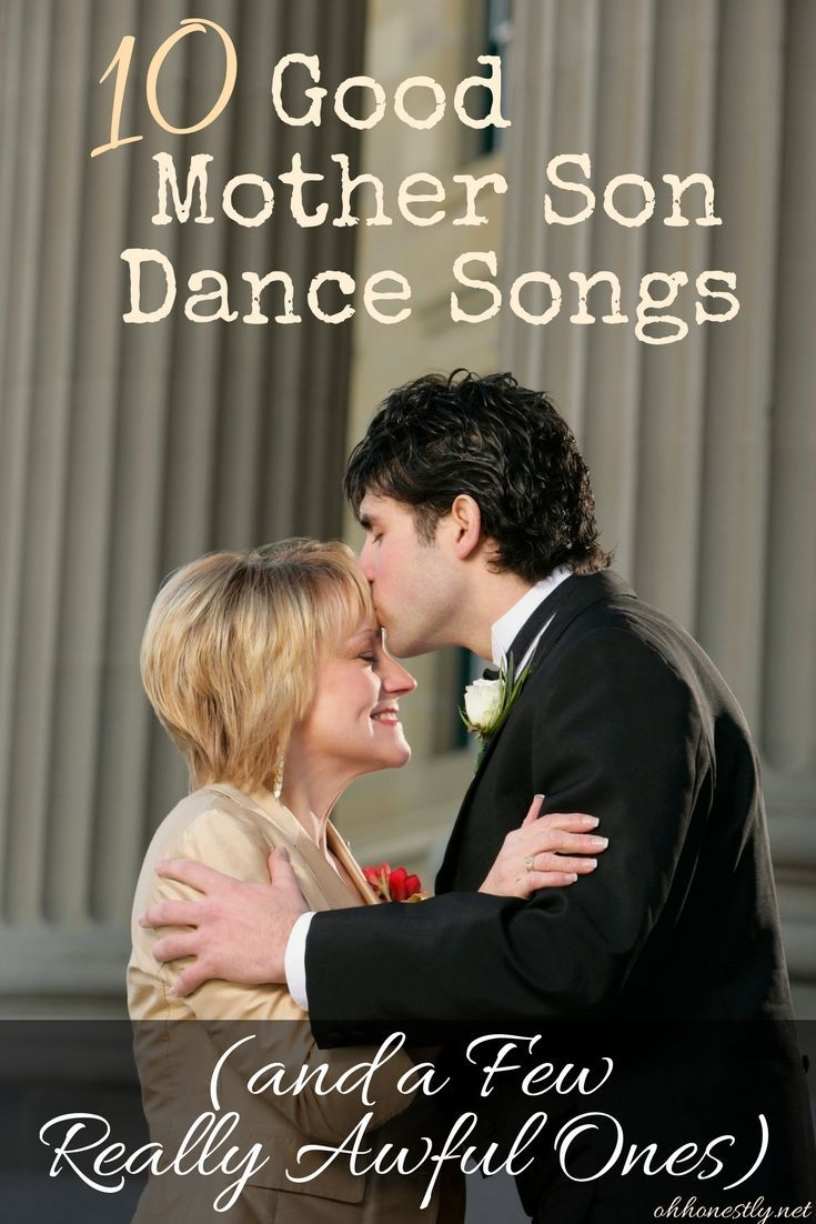 10 Good Mother Son Dance Songs And A Few Really Awful Ones Mother Son Dance Songs Mother Son Wedding Dance Mother Son Dance