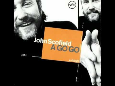 John Scofield - A Go Go Full Album