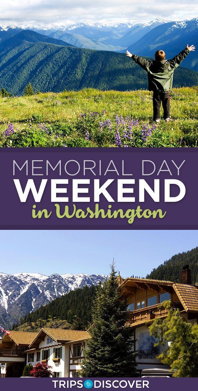 9 Best Memorial Day Weekend Getaways In Washington Memorial Day Weekend Getaways Road Trip Destinations Usa Travel Destinations