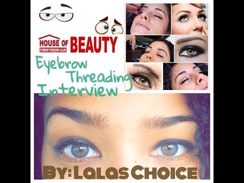 Does Eyebrow Threading Hurt? *Interview* | Lalas Choice - YouTube  Must watch now I want to get my eyebrows threading .