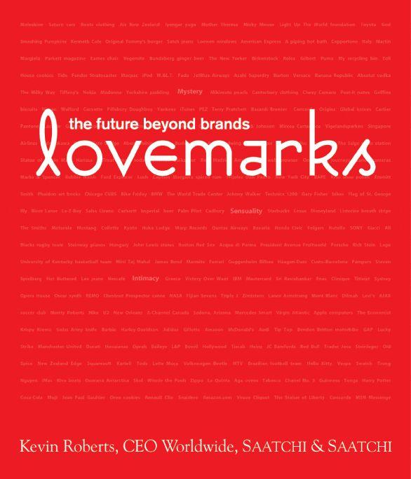 Un lovemark, es una marca que amamos y preferimos más allá de la razón. Y ¿por qué amaríamos una marca?En la mayoría de los casos porque forma parte de nuestra historia, porque la percibimos como nuestra o simplemente porque compartimos su filosofía. Si quieren saber si alguna de sus marcas preferidas son un lovemark entren a www.lovemarks.com y denle click a The Lovemarks list, pueden encontrarlos separados por categorías. aibbycamacho.tumblr.com