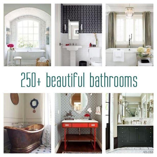 over 250 beautiful bathrooms