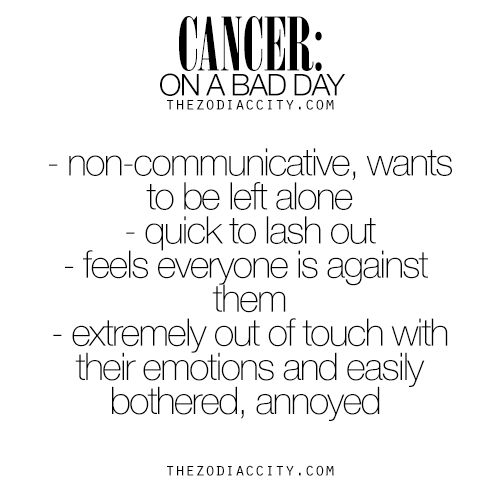 Zodiac Cancer on a bad day. For much more on the zodiac signs, click here.