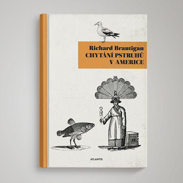 Richard Brautigan — Trout Fishing in America
